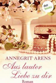 00_Arens_Aus lauter Liebe_02.indd
